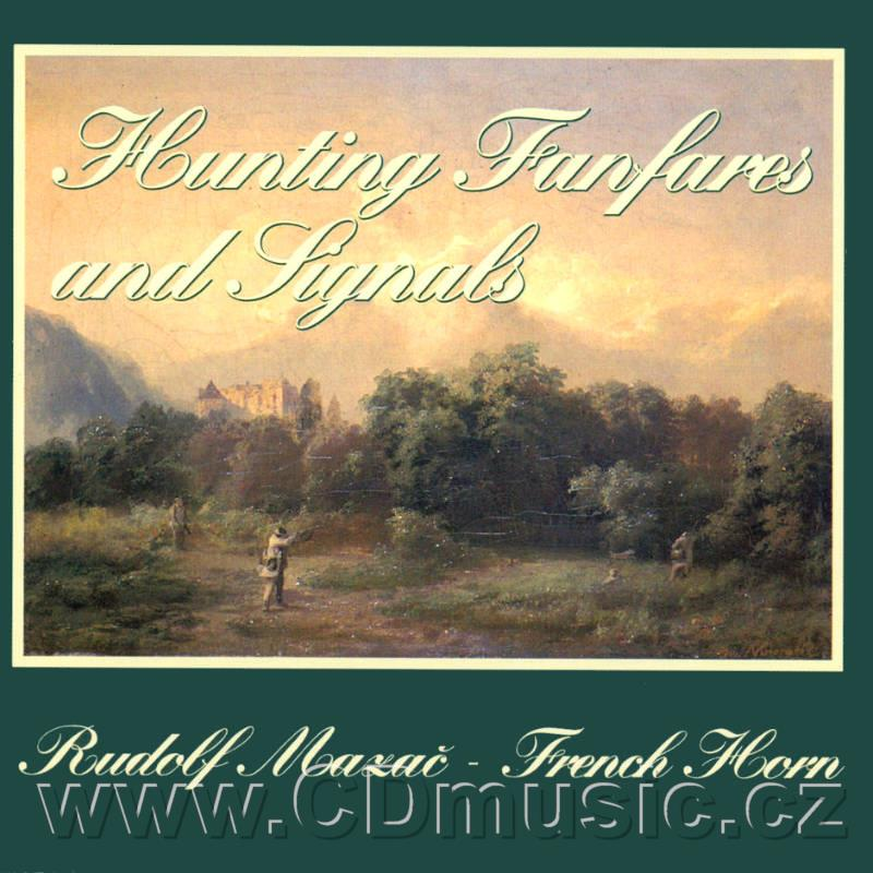 HUNTING FANFARES AND SIGNALS / JAGDMUSIK / R.Mazač French horn