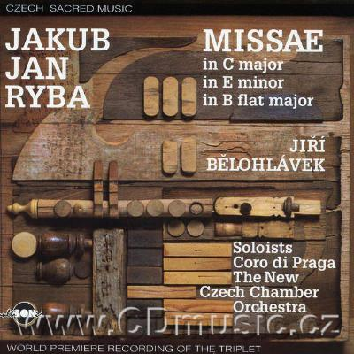 RYBA J.J. MISSA IN NATIVITATE DOMINI IN NOCTE, MISSA IN E MINOR, MISSA IN DOMINICA INFRA O