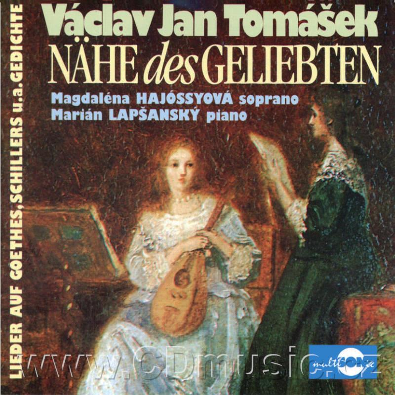 TOMÁŠEK V.J.K. (1774-1850) NAHE DES GELIEBTEN songs on lyrics by J.W.Goethe, F.Schiller a.