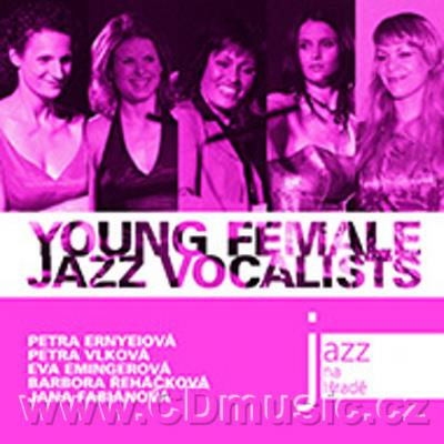 JAZZ AT PRAGUE CASTLE Vol.22 YOUNG FEMALE JAZZ / P.Ernyeiová, B.Řeháčková, E.Emingerová, J