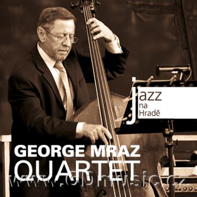 JAZZ AT PRAGUE CASTLE Vol.55 GEORGE MRAZ QUARTET / G.Mraz double bass, D.Hazeltine piano,