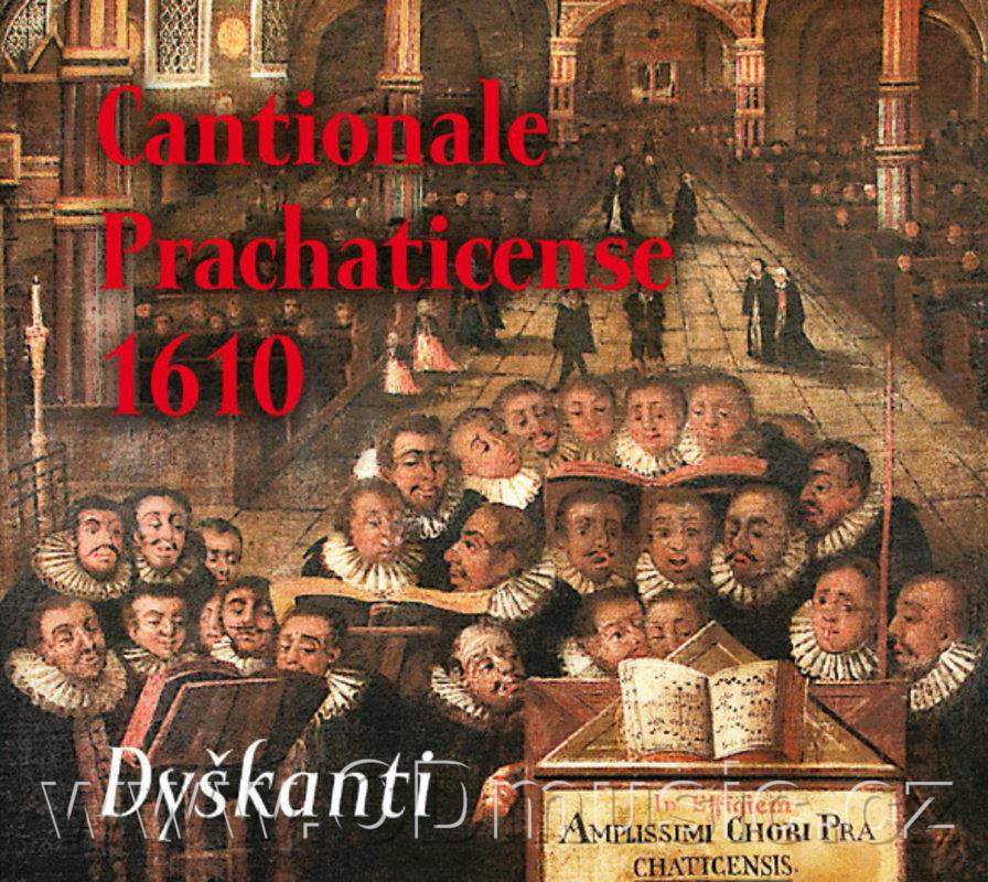 CANTIONALE PRACHATICENSE 1610 / Dškanti / M.Horyna
