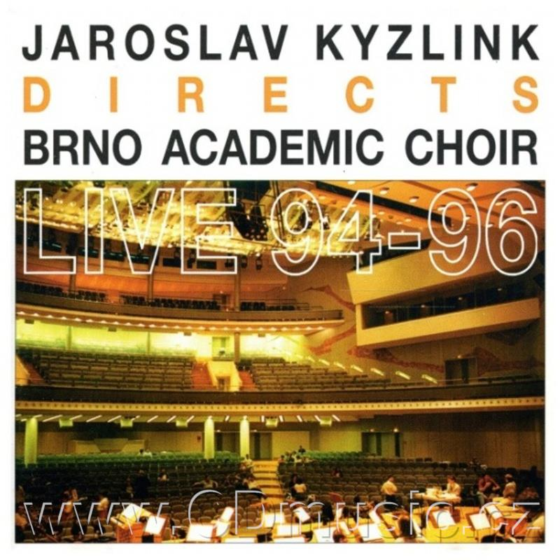 BRNO ACADEMIC CHOIR LIVE 1994-96 (EBEN, NOVÁK, LASSO, PURCELL, LUCIUK, WILLAERT, MENDELSSO