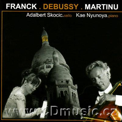 FRANCK C. SONATA FOR CELLO AND PIANO IN A MAJOR, DEBUSSY C. SONATA FOR CELLO AND PIANO, MA