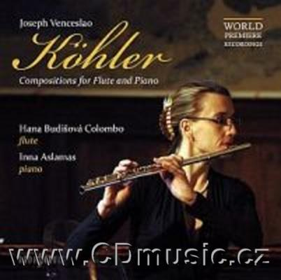 KOHLER J.V. (1809-1878) COMPOSITIONS FOR FLUTE AND PIANO / H.Budišová Colombo flute, I.Asl