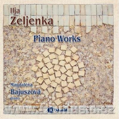 ZELJENKA I. SONATA No.1, MUSIC TALES II., FRAGMENT FOR PIANO, THREE PRELUDES FOR PIANO, SO