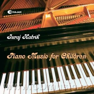 HATRÍK J. PIANO MUSIC FOR CHILDREN (ACROSS THE HAPPY PRINCE'S COUNTRY II, SUITE H.CH.A.,