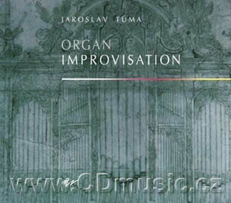 TŮMA J. ORGAN IMPROVISATION - live recordings on eight instruments from the different plac