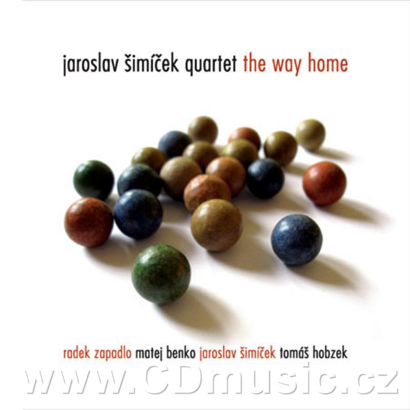 ŠIMÍČEK QUARTET - THE WAY HOME / R.Zapadlo tenor saxophone, M.Benko piano, J.Šimíček doubl