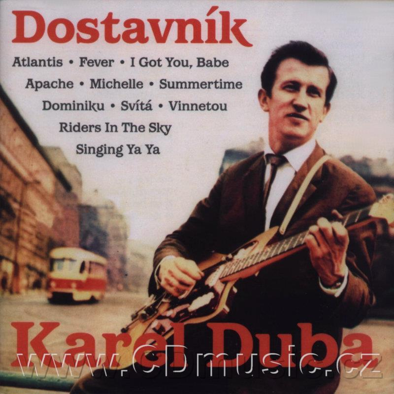 DUBA K. DOSTAVNÍK (Big Beat Party 60'+ Pop Bonus) (1962-1968)