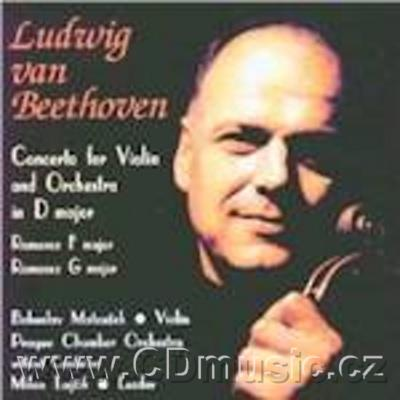 BEETHOVEN L.v. CONCERTO FOR VIOLIN AND ORCHESTRA Op.61, ROMANCE Op.50, ROMANCE Op.40 / B.M