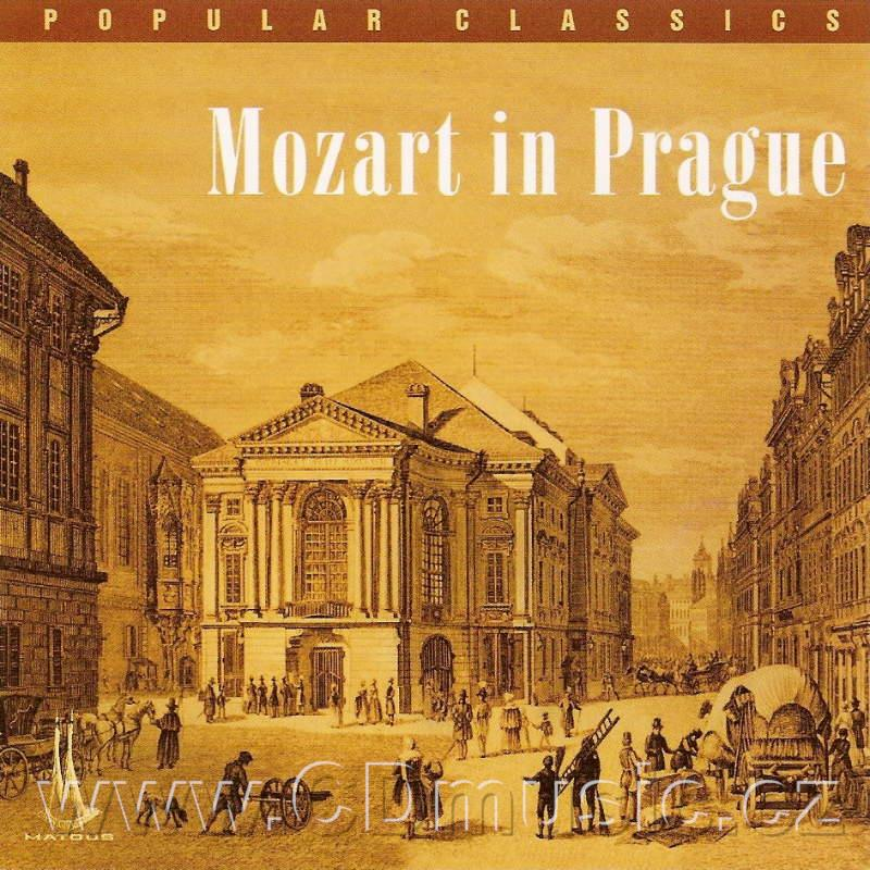 "MOZART W.A. QUINTET IN A MAJOR ""STADLER QUINTET"" KV581, SYMPHONY No.38 IN DMAJOR ""PRAGUE"""