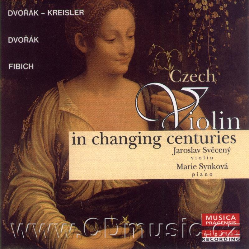 CZECH VIOLIN IN CHANGING CENTURIES (DVOŘÁK A. SLAVONIC DANCES selection, ROMANCE Op.11, HU