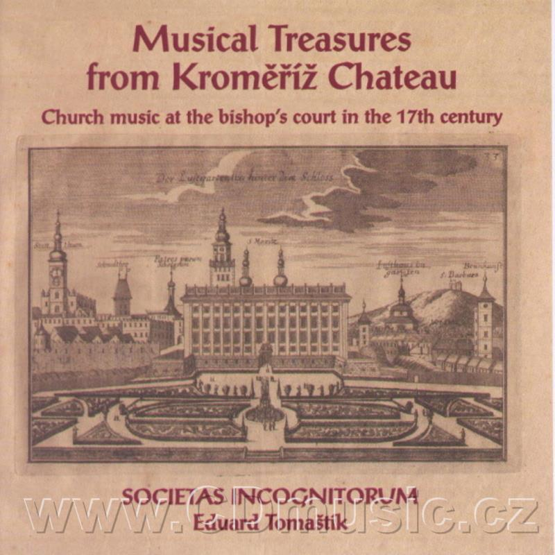 MUSICAL TREASURES FROM KROMĚŘÍŽ CHATEAU / Societas Incognitorum / E.Tomaštík