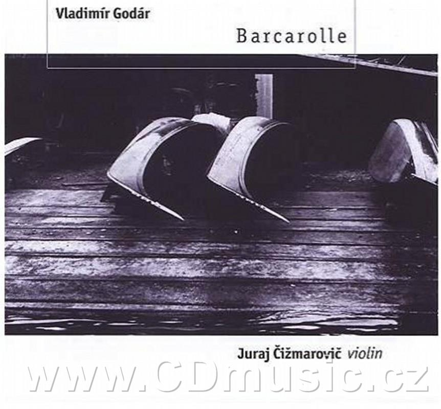 GODÁR V. MUSIC FOR VIOLIN BARCAROLLE FOR VIOLIN, SEQUENCE FOR VIOLIN AND PIANO, SUITE FOR