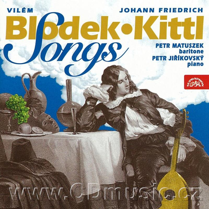 BLODEK V. (1834-1874) COMPLETE SONGS ON GERMAN TEXTS, KITTL J.F. (1806-1868) SONGS / P.Mat