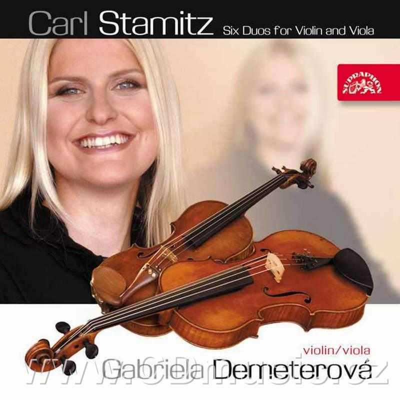 STAMITZ C. (1745-1801) SIX DUOS FOR VIOLIN AND VIOLA Nos.1-6 / G.Demeterová violin and vio