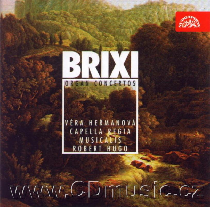 BRIXI F.X. (1732-71) FOUR ORGAN CONCERTOS (IN F MAJOR, IN C MAJOR, IN G MAJOR, IN D MAJOR