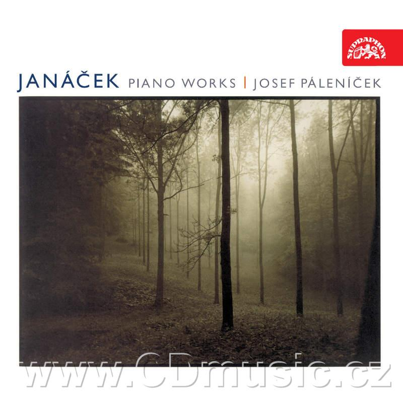JANÁČEK L. PIANO WORKS (ON AN OVERGROWN PATH, PIANO SONATA FROM THE STREET, IN THE MISTS,