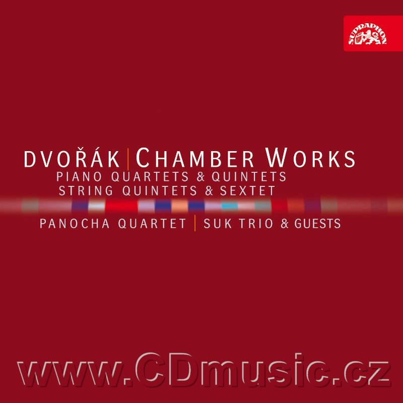 DVOŘÁK A. CHAMBER WORKS (PIANO QUARTETS AND QUINTETS, STRING QUINTETS AND SEXTET) / Panoch
