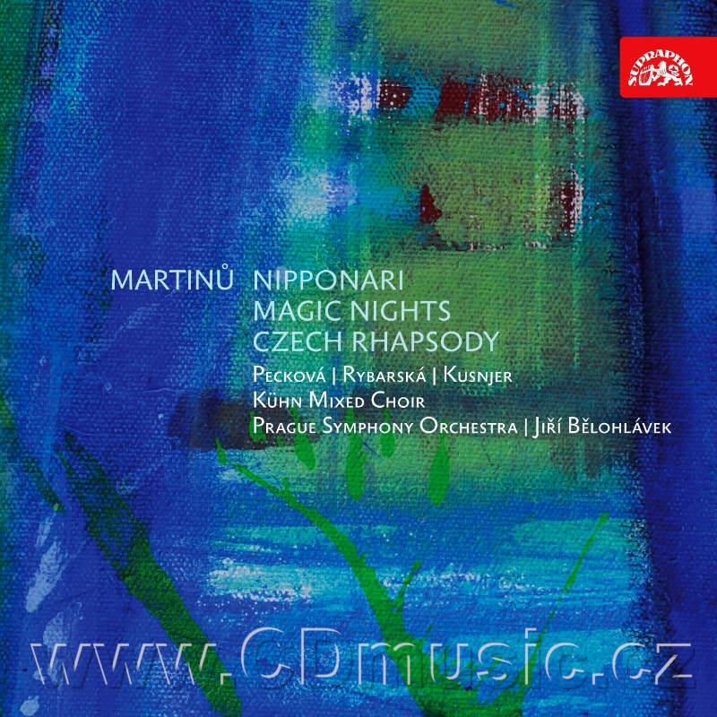 MARTINŮ B. NIPPONARI - 7 SONGS FOR FEMALE VOICE AND SMALL ORCHESTRA H68, MAGIC NIGHTS H119
