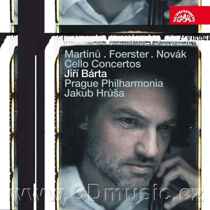 MARTINŮ B. CONCERTO FOR CELLO AND ORCHESTRA No.1 H. 196, FOERSTER J.B. CONCERTO FOR CELLO