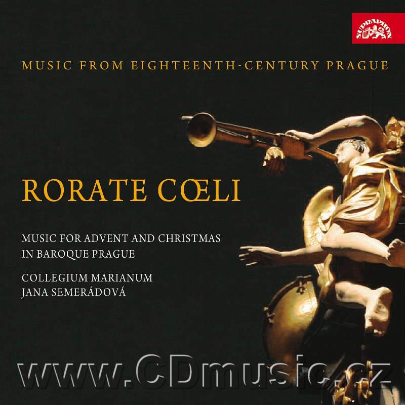 MUSIC FROM EIGHTEENTH-CENTURY PRAGUE - RORATE COELI (MUSIC FOR ADVENT AND CHRISTMAS) / H.B