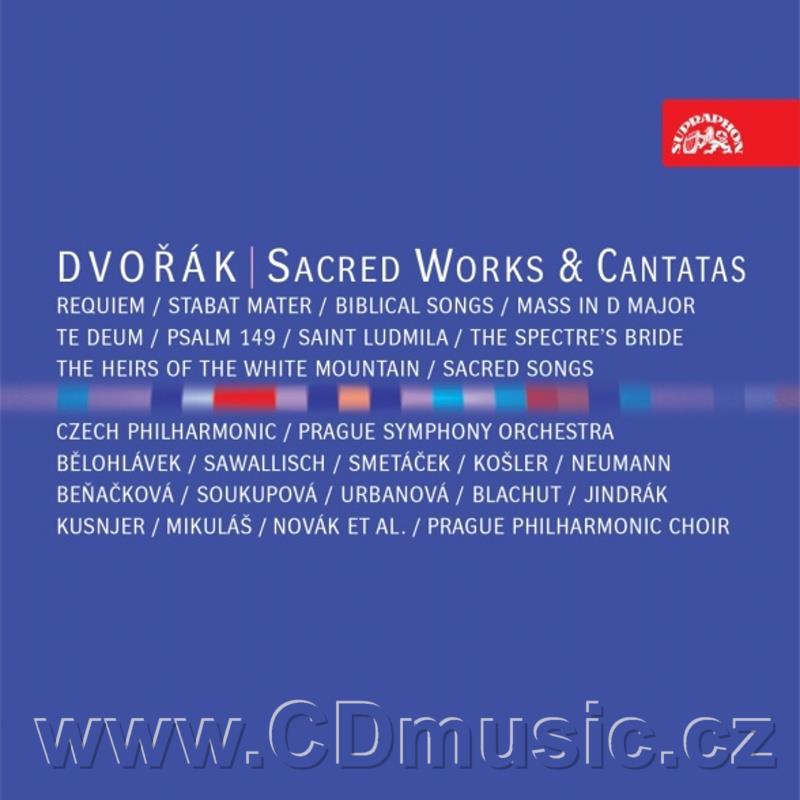 DVOŘÁK A. SACRED WORKS AND CANTATAS (STABAT MATER, TE DEUM, MASS IN D, BIBLICLA SONGS, REQ
