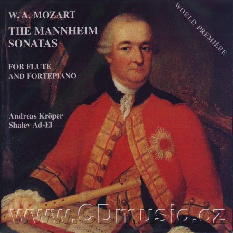 MOZART W.A. THE MANNHEIM SONATAS FOR FLUTE AND FORTEPIANO KV301, KV302, KV303, KV304, KV30