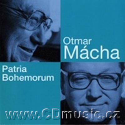 MÁCHA O. PATRIA BOHEMORUM oratorio, VARIATIONS ON THE THEME AND DEATH OF JAN RYCHLÍK, CONC