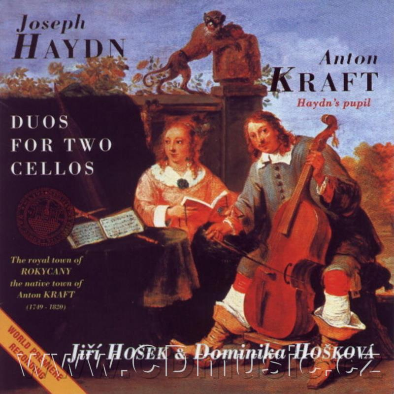 HAYDN J. DUOS FOR TWO CELLOS Hob. X:11,4,1, KRAFT A. SONATAS FOR TWO CELLOS Op.1 Nos.1,2,3