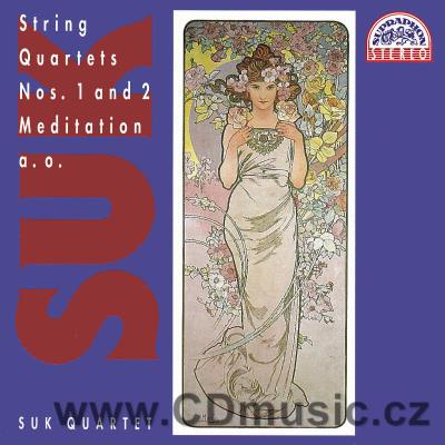 SUK J. STRING QUARTETS Nos.1,2, MEDITATION ON THE OLD CZECH CHORALE ST.WENCESLAS Op.35a