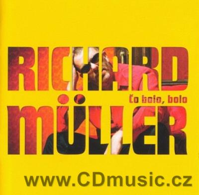 MULLER R. - ČO BOLO, BOLO - THE BEST OF (tato kompilace 2006)