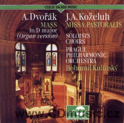 DVOŘÁK A. MASS IN D MAJOR Op.86 ORGAN VERSION, KOŽELUH J.A. (1738-1814) MISSA PASTORALIS