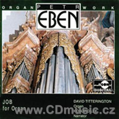 EBEN P. (1929-2007) JOB FOR ORGAN / D.Titterington organ / H.Lee narrator (in English)