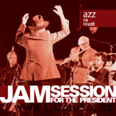 JAM SESSION FOR THE PRESIDENT / Emil Viklický Sextet, Prague Big Band Milana Svobody...