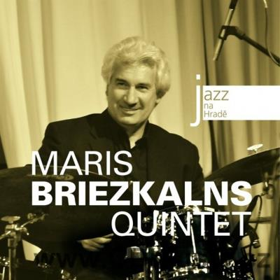 JAZZ AT PRAGUE CASTLE Vol.40 MARIS BRIEZKALNS QUINTET / M.Briezkalns drums, G.Paberzs...