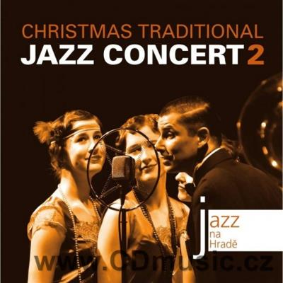 CHRISTMAS TRADITIONAL JAZZ CONCERT Vol.2 / Bratislava Hot Serenaders, Serenaders Sisters