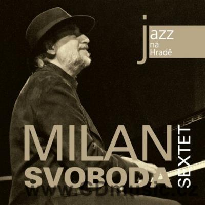 JAZZ AT PRAGUE CASTLE Vol.45 MILAN SVOBODA SEXTET / M.Svoboda piano, M.Gera trumpet...