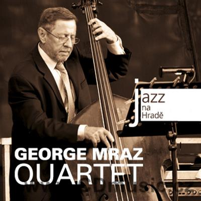JAZZ AT PRAGUE CASTLE Vol.55 GEORGE MRAZ QUARTET / G.Mraz, D.Hazeltine, R.Perry, J.Baron