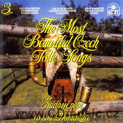 THE MOST BEAUTIFUL CZECH FOLK SONGS Vol.3. - ŽÁDNYJ NEVÍ, CO SOU DOMAŽLICE / O.Heindl..