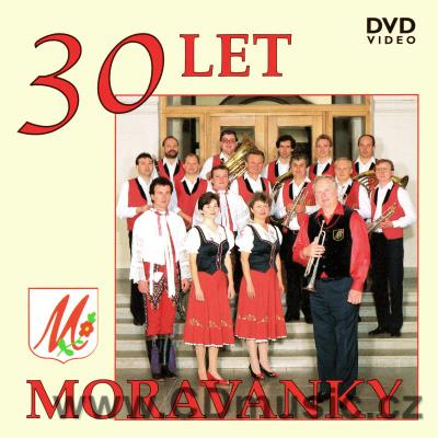 Moravanka - 30 Let / 30 Years. 52min. 23 songs.