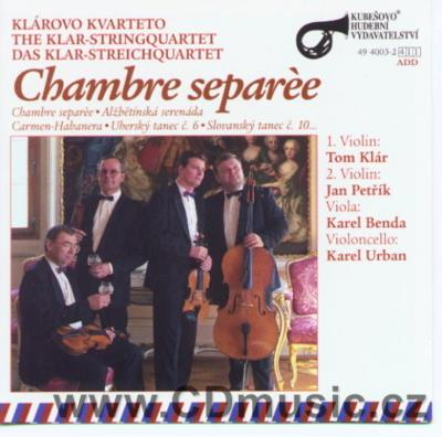 CHAMBRE SEPAREE (ELISABETH'S SERENADE, CARMEN-HABANERA, AIR, ARIAS FROM DON GIOVANNI...