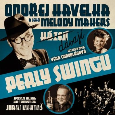 HAVELKA O. A JEHO MELODY MAKERS DÁVAJÍ PERLY SWINGU - LIVE CONCERT 2012