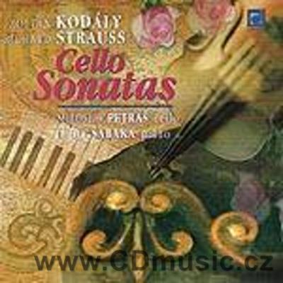 KODÁLY Z., STRAUSS R. SONATAS FOR CELLO AND PIANO / M.Petráš cello, L.Šabaka piano