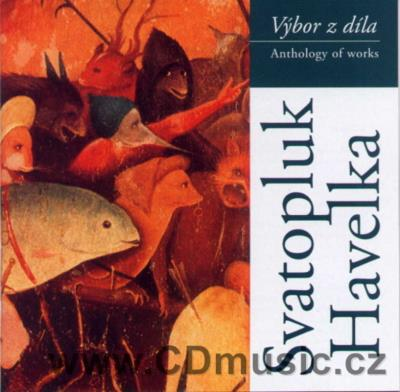 HAVELKA S. SYMPHONY No.1, NONET, HOMMAGE A HIERONYMUS BOSCH, HEPTAMERON, FOAM, DANCE SYMPH