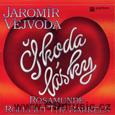 VEJVODA J. ŠKODA LÁSKY / ROSAMUNDE / BEER BARREL POLKA / ROLL OUT THE BARREL (LP vinyl)