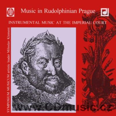 INSTRUMENTAL MUSIC AT THE IMPERIAL COURT RUDOLF II. / Symposium Musicum / M.Klement