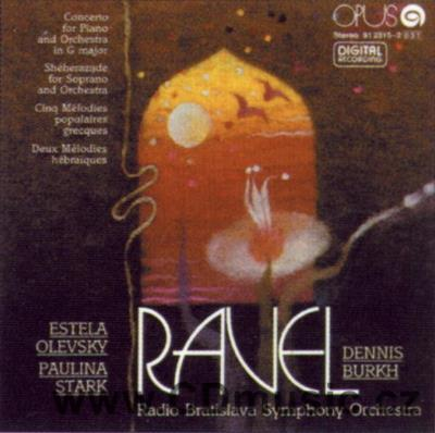 RAVEL M. CONCERTO FOR PIANO AND ORCHESTRA IN G MAJOR, SHEREREZADE FOR SOPRANO AND ORCHESTR