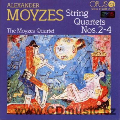 MOYZES A. (1906-1984) STRING QUARTETS Ns.2,3,4 / The Moyzes Quartet